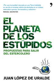El Planeta de los Estúpidos, un buen regalo de Reyes